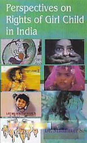 Perspectives on Rights of Girl Child in India