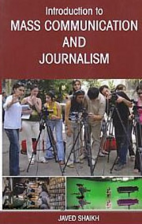 Introduction to Mass Communication and Journalism