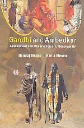 Gandhi and Ambedkar: Assessment and Observations of Untouchability