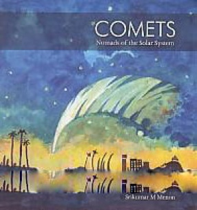 Comets: Nomads of the Solar System