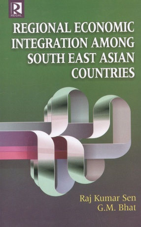 Regional Economic Integration Among South East Asian Countries