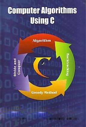 Computer Algorithms Using C
