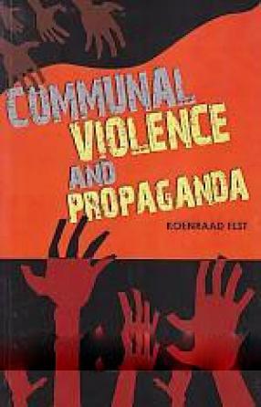 Communal Violence and Propaganda