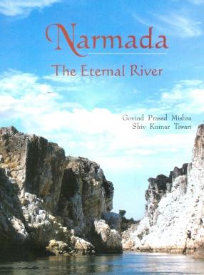 Narmada: The Eternal River