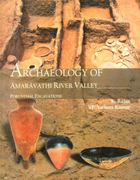 Archaeology of Amaravathi River Valley (In 2 Volumes)