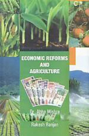 Economic Reforms and Agriculture