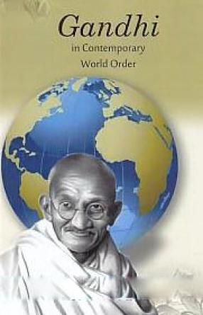 Gandhi in Contemporary World Order
