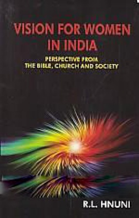 Vision for Women in India: Perspective from the Bible, Church and Society