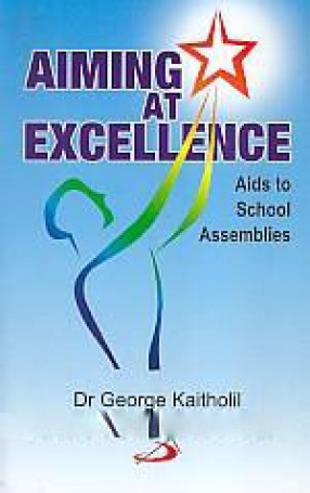 Aiming at Excellence: Aids to School Assemblies