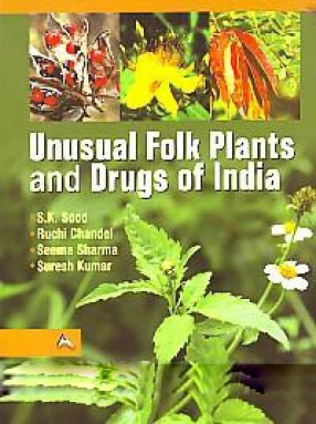 Unusual Folk Plants and Drugs of India