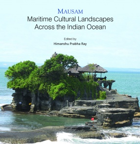 Mausam: Maritime Cultural Landscapes Across the Indian Ocean