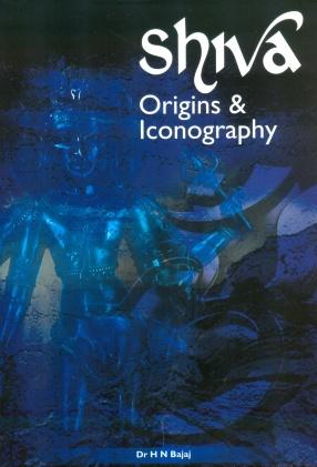 Shiva: Origins & Iconography