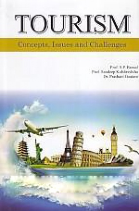 Tourism: Concepts, Issues and Challenges