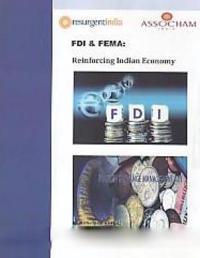 FDI & FEMA: Reinforcing Indian Economy