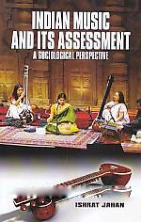 Indian Music and Its Assessment: A Sociological Perspectives
