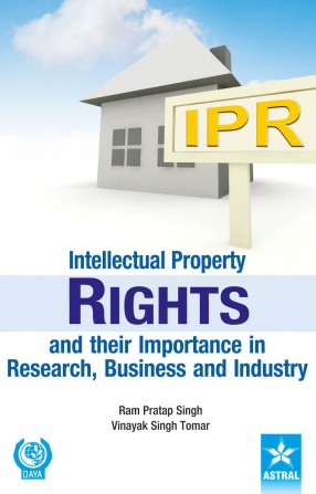 Intellectual Property Rights and their Importance in Research, Business and Industry