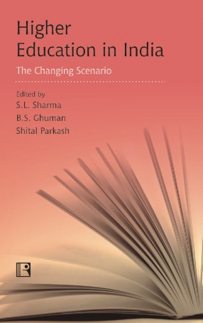 Higher Education in India: The Changing Scenario