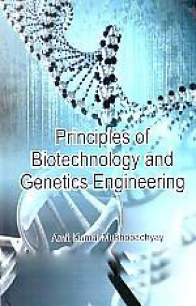Principles of Biotechnology and Genetics Engineering