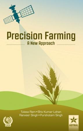 Precision Farming: A New Approach