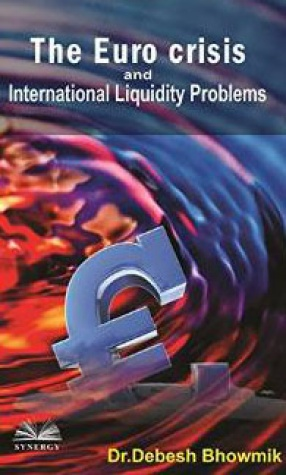 The Euro Crisis and International Liquidity Problems