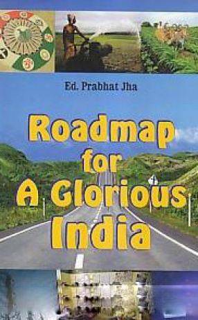 Roadmap for A Glorious India