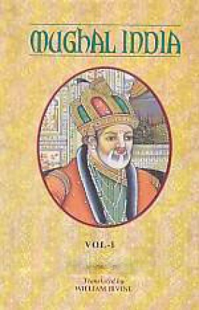 Mughal India (In 3 Volumes)