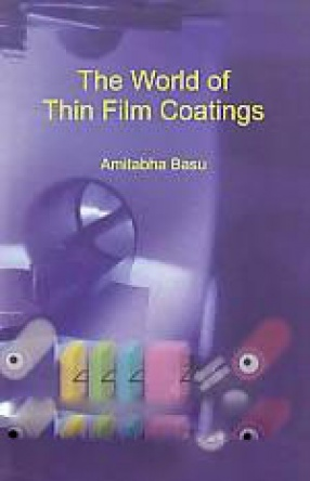 The World of Thin Film Coatings