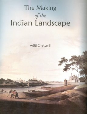 The Making of the Indian Landscape (In 2 Volumes)