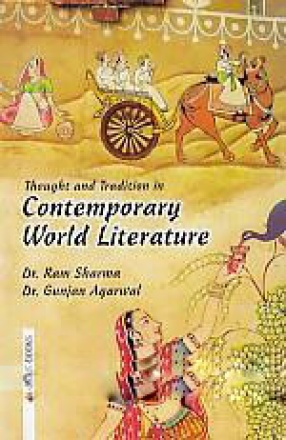 Thought and Tradition in Contemporary World Literature