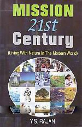 Mission 21st Century: Living With Nature in the Modern World