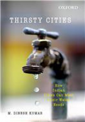 Thirsty Cities: How Indian Cities Can Meet Their Water Needs