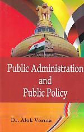 Public Administration and Public Policy