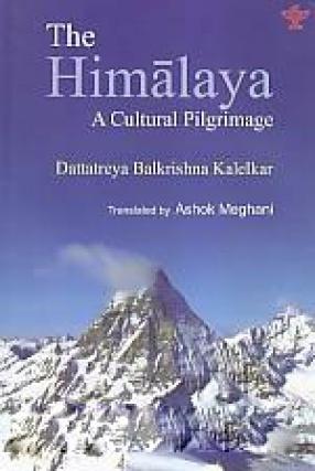 The Himalaya: A Cultural Pilgrimage