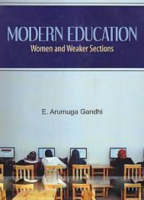 Modern Education: Women and Weaker Sections