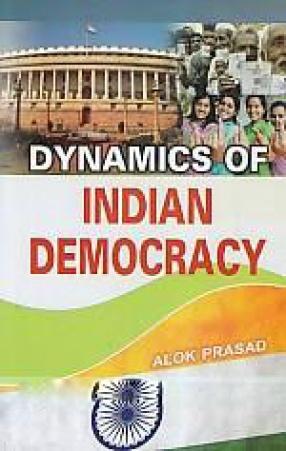 Dynamics of Indian Democracy