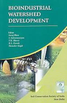 Bioindustrial Watershed Development