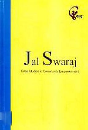 Jal Swaraj: Case Studies in Community Empowerment