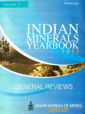 Indian Minerals Yearbook 2012 (In 3 Volumes)
