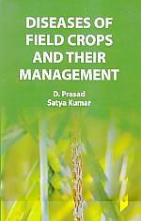Diseases of Field Crops and Their Management