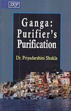 Ganga: Purifier's Purification