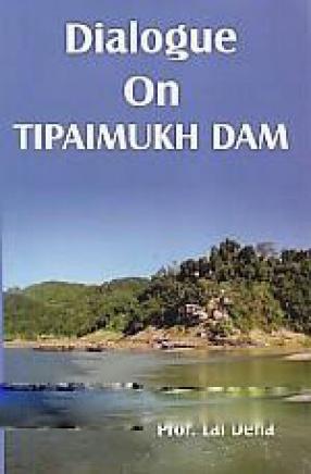 Dialogue on Tipaimukh Dam