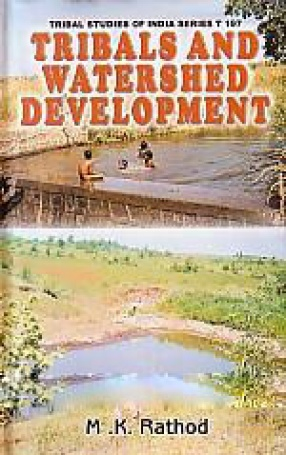 Tribals and Watershed Development