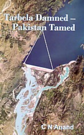 Tarbela Damned-Pakistan Tamed