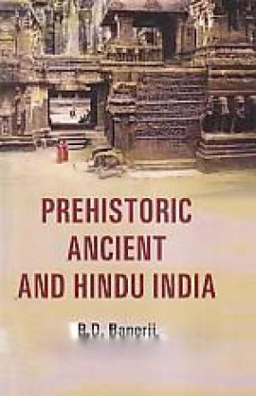 Prehistoric Ancient and Hindu India