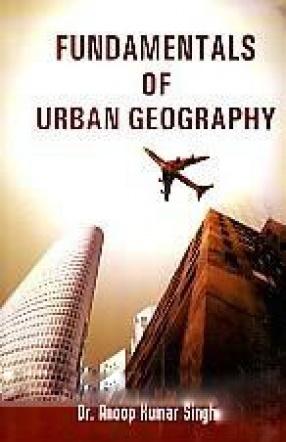 Fundamentals of Urban Geography