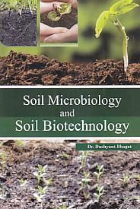 Soil Microbiology and Soil Biotechnology