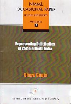 Representing Dalit Bodies in Colonial North India