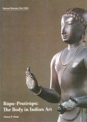 Rupa-Pratirupa: The Body in Indian Art