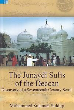 The Junaydi Sufis of the Deccan: Discovery of a Seventeenth Century Scroll