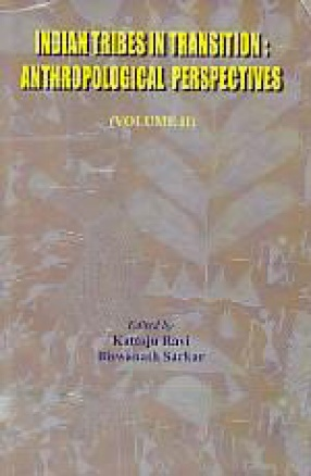 Indian Tribes in Transition: Anthropological Perspectives, Volume II